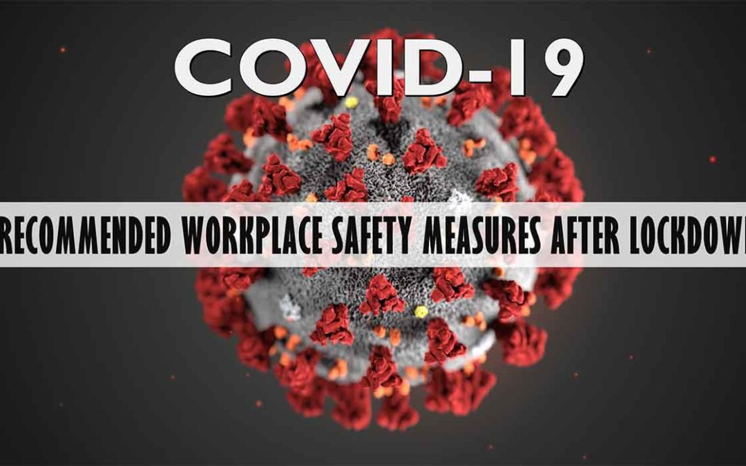 Recommended Safety Measures To Reopen Offices After COVID-19 Lockdown